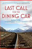 Last Call for the Dining Car, Michael Kerr, 1845137701