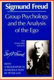 Group Psychology and the Analysis of the Ego, Sigmund Freud, 0393007707