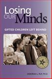 Losing Our Minds, Deborah Ruf, 0910707707