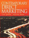 Contemporary Direct Marketing, Spiller, Lisa and Baier, Martin, 0131017705