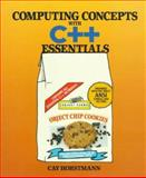 Computing Concepts with C++ Essentials, Horstmann, Cay S., 0471137707