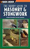 Black and Decker the Handy Guide to Masonry and Stonework, , 0785827706