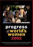 Progress of the World's Women 2002 Vol. 2 : Gender Equality and the Millennium Development Goals, Elson, Diane and Keklik, Hande, 0912917709