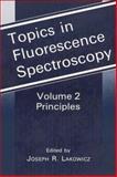 Topics in Fluorescence Spectroscopy : Principles, , 1475787707