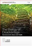 The Biology of Disadvantage 9781573317702