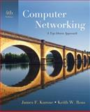 Computer Networking, James F. Kurose and Keith W. Ross, 0321497708