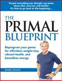 The Primal Blueprint, Mark Sisson, 0982207700