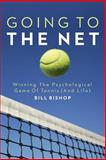 Going to the Net, Bill Bishop, 1499777701