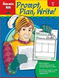 Prompt, Plan, and Write, The Mailbox Books Staff, 1562347705