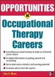 Opportunities in Occupational Therapy Careers, Weeks, Zona Roberta and Abbott, Marguerite, 007146770X