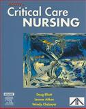 ACCCN's Critical Care Nursing, Elliott, Doug and Aitken, Leanne, 0729537706