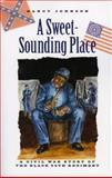 A Sweet-Sounding Place, Nancy Johnson, 0892727705