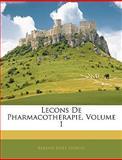 Lecons de Pharmacotherapie, Barend Josef Stokvis, 1144937701