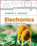 Electronics : Principles and Applications with Student Data, Schuler, Charles, 0077567706