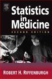 Statistics in Medicine, Riffenburgh, Robert H., 0120887703