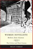 Women Novelists Before Jane Austen : The Critics and Their Canons, Corman, Brian, 0802097707