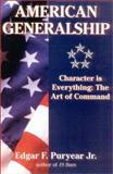American Generalship, Edgar F. Puryear, 0891417702
