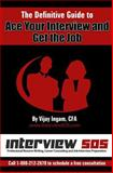 The Definitive Guide to Ace Your Interview and Get the Job, Vijay Ingam, 1484117700