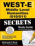 WEST-E Middle Level Humanities (010/011) Secrets Study Guide : WEST-E Test Review for the Washington Educator Skills Tests-Endorsements, WEST-E Exam Secrets Test Prep Team, 1614037701