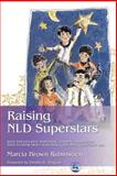 Raising NLD Superstars, Marcia Brown Rubinstien, 1843107708