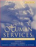 Human Services : Contemporary Issues and Trends, Harris, Howard S. and Maloney, David C., 0205327702