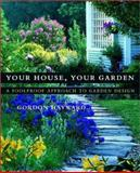 Your House, Your Garden, Gordon Hayward, 0393057704
