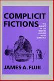 Complicit Fictions 9780520077706