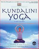 Kundalini Yoga, Shakta Kaur Khalsa and Gurucharan Singh Khalsa, 0789467704
