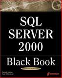 SQL Server 2000 Black Book, Dalton, Patrick and Whitehead, Paul, 1576107701