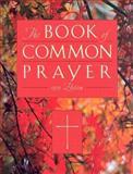 The Book of Common Prayer 1979, , 0195287703