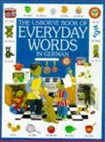 Everyday Words in German, Jo Litchfield, 0746027702