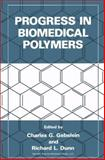 Progress in Biomedical Polymers, Gebelein, Charles G. and Dunn, Richard L., 148990770X