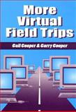 More Virtual Field Trips, Gail Cooper and Garry Cooper, 1563087707