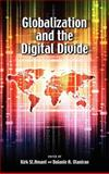 Globalization and the Digital Divide, Kirk St. Amant and Bolanle Olaniran, 1604977701