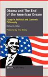 Obama and the End of the American Dream, Michael A. Peters, 9460917704