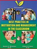 Best Practice in Motivation and Management in the Classroom, Wiseman, Dennis G. and Hunt, Gilbert H., 0398087709