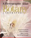 A Photographic Atlas for the Botany Laboratory, Fifth Edition, Rushforth, Samuel R. and Robbins, Robert R., 0895827700