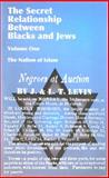 The Secret Relationship Between Blacks and Jews, Nation of Islam Staff, 0963687700