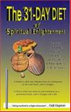 The 31-Day Diet of Spiritual Enlightenment, Gail L Gupton, 0976247704