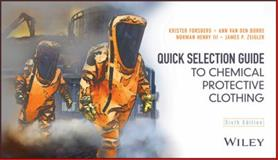 Quick Selection Guide to Chemical Protective Clothing, Forsberg and Borre, Ann Van den, 1118567706