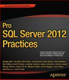 Pro SQL Server 2012 Practices, Shaw, Chris and Fritchey, Grant, 1430247703