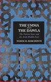 The Umma and the Dawla : The Nation State and the Arab Middle East, Al-Barghouti, Tamim, 0745327702