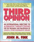Third Opinion, John M. Fink, 0895297701