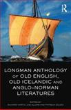 Longman Anthology of Old English, Old Icelandic, and Anglo-Norman Literatures, North, Richard and Allard, Joe, 1408247704