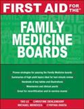 First Aid for the Family Medicine Boards, Le, Tao and Dehlendorf, Christine, 0071477713