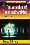 Fundamentals of Quantum Chemistry 9780123567710