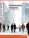 Understanding Computers in a Changing Society, Deborah Morley, 1285767713