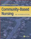 Community-Based Nursing : An Introduction, McEwen, Melanie and Pullis, Bridgette, 1416057714