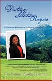Destiny Solution Prayers, Pauline Walley-Daniels, 1462047718