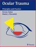 Ocular Trauma : Principles and Practice, Ferenc Kuhn, Dante Pieramici, 3131257717